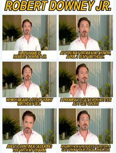 Robert Downey Jr. Being His Usual Awesome Self