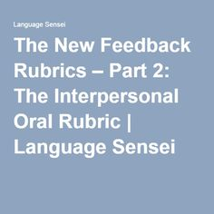 As I mentioned in my previous post, my rubric journey has been a long and winding one. In the previous post I talked about how I have developed (and continue to) my presentational writing rubric … Interpersonal Communication, Rubrics, Language, Activities, Ideas, Languages, Thoughts, Language Arts, Paintings
