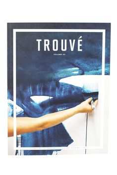 Trouvé is a collective print magazine celebrating creativity. Get inspired.