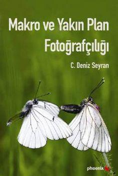 Makro ve Yakın Plan Fotoğrafçılığı