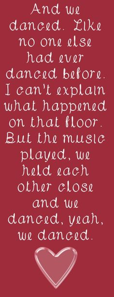 Brad Paisley - We Danced - song lyrics, song quotes, songs, music lyrics, music quotes,