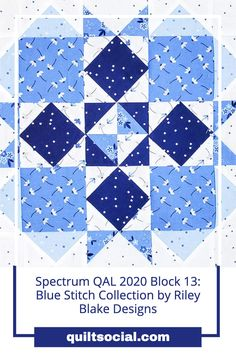 Instructions for Spectrum QAL 2020 Block 13 by Elaine Theriault using the ever so cool, Blue Stitch Fabric Collection by Riley Blake. Free block pattern and tutorial 💙✨#QAL2020 #TheSewGoesOn #letsquiltalong #patchwork #rileyblakedesigns #crazyquilteronabike Quilting Projects, Quilting Designs, Pattern Blocks, Quilt Patterns, Half Square Triangle Quilts, Riley Blake, Blue Fabric, Craft Tutorials, Quilt Blocks