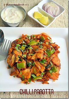 Chitra's Food Book: CHILLI PAROTTA – Easy dinner recipes
