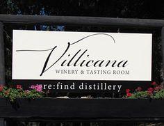 Villicana WInery & Tasting Room Sign Distillery (Gin, Vodka & Whiskey)