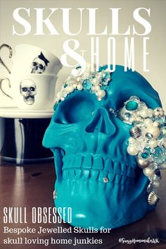 Bespoke, hand-decorated turquoise jewelled skull by The World of Suzy Homemaker and Haus of Skulls Mr & Mrs Skull teacups and saucers - www.suzyhomemaker.co.uk | @SuzyHomemakerUK