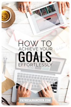 An easy guide on action steps to take today to achieve your goals, no matter how big or how small!