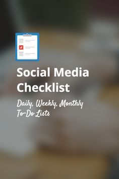 A Daily, Weekly, Monthly Social Media Checklist via Buffer. Buffer shares with you all of the tasks for a checklist for social media managers on their daily, weekly, monthly checklists.