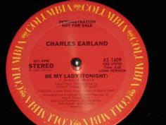 FUNKY - SOUL -RARE GROOVE - DISCO -  RAP -JAZZ -REGGAE:  MC - Charles Earland - Be my lady (tonight) - You...