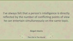 Top 10 Abigail Adams Quotes : The Life In The World