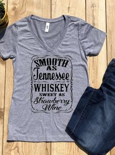 Smooth as Tennessee Whiskey Sweet as Strawberry Wine V neck tee ~ Country Music Shirt ~ Chris Stapleton Shirt ~ Graphic T Shirt ~ Graphic T Blackberry Wine, Strawberry Wine, Chris Stapleton Shirt, Smooth As Tennessee Whiskey, Coffee Milkshake, Country Music Shirts, Banana Coffee, Whiskey Drinks, Direct To Garment Printer