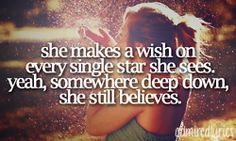 I believe my wish will eventually lead me to you