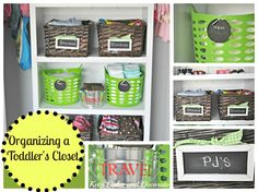 organizing a toddler's closet -Keep Calm and Decorate