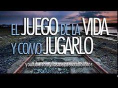 ▶ EL JUEGO DE LA VIDA Y COMO JUGARLO (AUDIOLIBRO) - YouTube