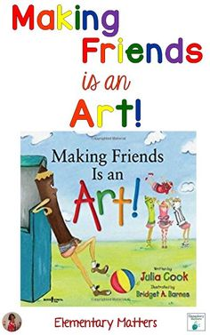 Making Friends is an Art - This delightful story by Julia cook helps children understand the value of friendship and everyone doing his part. This post comes with an Art related freebie!