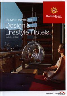 https://flic.kr/p/GvVXQD   Design & Lifestyle Hotels. 2016, Switzerland   In love with Switzerland/  Verliebt in die Schweiz/  Amoureux de la Suisse   tourism travel brochure   by worldtravellib World Travel library