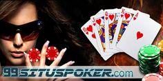 99SITUSPOKER.com ingin memberikan berbagai Trik dan Strategi untuk anda yang ingin bermain Poker Online Indonesia agar dapat keuntungan dan Menang.