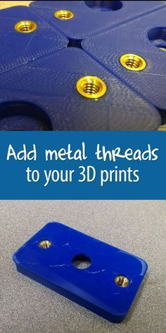 An easy method for adding metal threads to 3D prints that only requires a soldering iron.