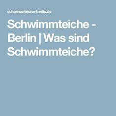 Schwimmteiche - Berlin   Was sind Schwimmteiche?