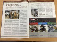 O sucesso dos nossos clientes é o nosso sucesso!!!  Parabéns à Siroco Precision  In: Portugal Inovador, Abril 2013