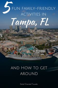Family friendly activities in Tampa Florida and a unique way to get around. #familytravel #florida