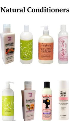 Natural Conditioners No sulfates no paraffin  no paraben HELLO CURLY , NATUREALCURL , CAMILLE ROSE NATURALS, DEVA CURL, SHEA MOISTURE,  KINKY CURLY  NATURAL HAIR PRODUCTS
