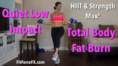 Quiet Low Impact 1000 Calorie Total Body Fat Burn: HIIT & Strength MAX^6...