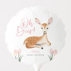 Oh Deer Rustic Pink Woodland Baby Shower Balloon Cute Baby Shower Ideas, Baby Shower Themes, Baby Shower Ballons, Baby Girl Themes, Deer Baby Showers, Baby Shower Table Decorations, Custom Balloons, Woodland Baby, Woodland Forest