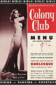 Betty Rowland - The Ball of Fire: Betty on the cover of the menu for the Colony Club, located in Los Angeles, CA.