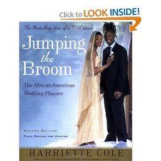 Jumping the Broom (2nd Edition) The African American Wedding Planner by Harriette Cole