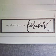 Large Wooden Sign / We Decided on Forever / Master bedroom Sign / Over the bed sign / Personalized Sign / Wedding gift / Bridal Shower Gift Boho Home, Thinking Day, Diy Signs, My New Room, First Home, Wooden Signs, Rustic Signs, Home Projects, Making Ideas