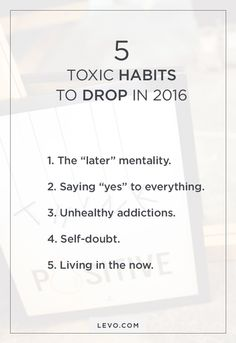 Prepare for 2016 by kicking these bad habits to the curb.