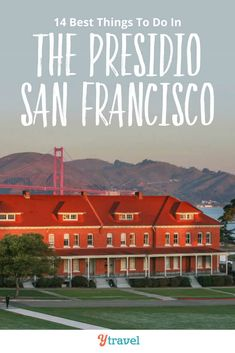 Looking to visit San Francisco? The Presidio Park is one of the best places to visit in San Francisco. Here are 14 things to do in The Presidio, plus tips on places to stayin San Francisco and how to get there. Don't miss this San Francisco attractions. #SanFrancisco #California #travel #traveltips #californiatravel #sanfranciscotravel