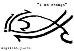 "New Sigil: ""I Am Enough"""