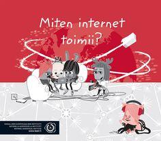 Miten internet toimii? Netin perusasioista kertova opas on suunnattu päiväkoti- ja alakouluikäisille lapsille – ja muillekin aiheesta kiinnostuneille! Opasta voi tilata painettuna Kavilta.