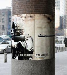 "What Goes Around Comes Around Anti-War Guerrilla Marketing Poster / ""Donde las dan las toman"" Guerilla Marketing, Street Marketing, Funny Commercials, Funny Ads, Come Around, Commercial Ads, Great Ads, Awareness Campaign, Social Awareness"