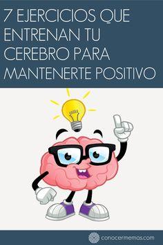 7 ejercicios que entrenan tu cerebro para mantenerte positivo #autoayuda Coaching, Brain Memory, Brain Gym, Canvas Quotes, Self Motivation, Emotional Intelligence, Health Coach, Psychology, Mindfulness