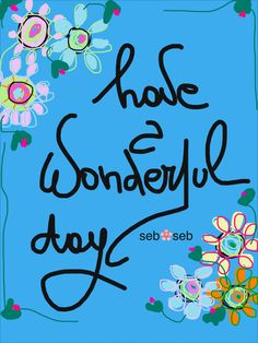 Have a Wonderful Day Have A Great Day, Arabic Calligraphy, Joy, Illustration, Glee, Illustrations, Arabic Calligraphy Art, Being Happy, Happiness