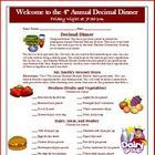 Addition, Subtraction Decimal Dinner Activity Project   Common Core Math Standards Met: Number and Operations, Mathematical Processes    This is a ...