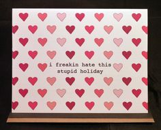 anti Valentine - funny Valentine - hate Valentine's Day - humorous - friend from KitschyHippo on Etsy. Saved to Anti-Valentine's . Valentines Day Sayings, My Funny Valentine, Hate Valentines Day, Valentine Day Cards, Valentine Party, Valentine Wishes, Valentinstag Party, Valentine's Day Quotes, Happy Singles Awareness Day