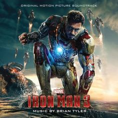 """""""Soundtrack Review: Iron Man 3"""" Music By Brian Tyler Soundtrack Available On Hollywood Records"""