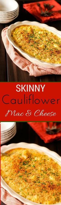 Skinny Cauliflower Mac & Cheese - This Cauliflower Mac & Cheese is the perfect dish when you are craving something rich and cheesy, but don't want to stray from your health goals. via @wendypolisi