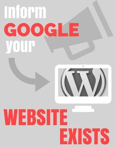 You never find your wordpress site on google? Why? INFORM GOOGLE that your site is exists!!