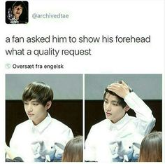 I love how armys have a forehead fixation xD<<<FOREHEADS ARE VERY VERY IMPORTANT