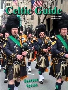 """Nothing says Seasons and Cycles for Celts better than St. Patrick's Day, and no parade is there larger than the New York City St. Patrick's Day Parade. Also, we have two really great articles on the roles of Seasons and Cycles in Ireland, as well as others from Celtic countries around the world. A very exciting event for us is our interview with """"The Barataria Project,"""" out of Madrid, Spain. This makes the 16th country we've partnered with to celebrate Celtic ties. Read FREE…"""