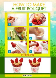 How to Make a Fruit Bouquet in 11 Steps