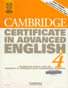 Cambridge certificate in advanced english 4 student's book with answe…