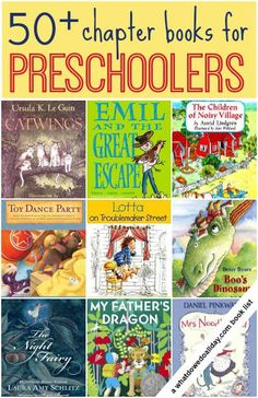 Chapter books for preschoolers and 3 year olds.