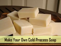 Soap Making 101 – Making Cold Process Soap