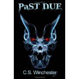 Past Due (Paperback)By C S Winchester