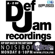 @noisigram gonna be providing you with a 2hr #defjamrecordings special tonight on the @hiphopbackintheday_  Show 8-10pm GMT www.itch.fm/live #hiphopradio #hiphophead